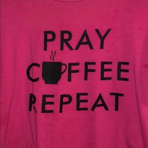 Tops - Pray, coffee, repeat t-shirt